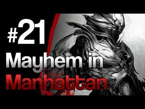 [21] Mayhem in Manhattan (Prototype w/ GaLm)