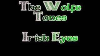 The Wolfe Tones - Irish Eyes