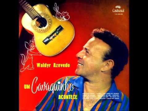 Waldir Azevedo - Delicado