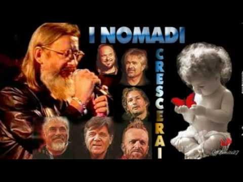 Crescerai - Augusto Daolio - I Nomadi