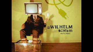 A Wilhelm Scream - Dreaming Of Throwing Up