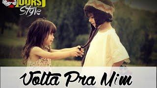 Rap Romântico - Volta Pra Mim ♪ ♫ | Ours Style ♫ ♪ ♥