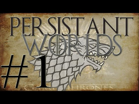 Persistent Worlds| #1 | All Lannisters Must Die!