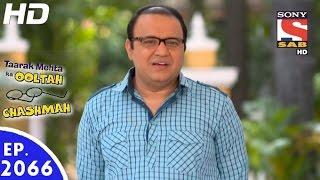 Taarak Mehta Ka Ooltah Chashmah - तारक मेहता - Episode 2066 - 7th November, 2016
