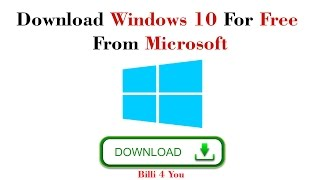 How To Download Windows 10 For Free From Microsoft - Download Windows 10 ISO