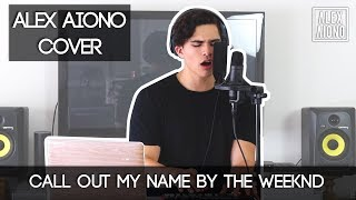 Video Call Out My Name by The Weeknd | Alex Aiono Cover download MP3, 3GP, MP4, WEBM, AVI, FLV Mei 2018