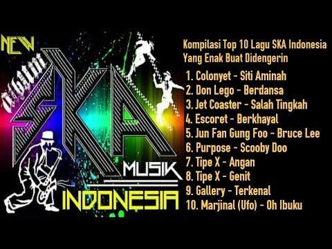 KOMPILASI Top 10 Lagu SKA Indonesia Yang Enak Buat Didengerin
