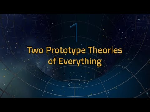 The Theory of Everything | Two Prototype Theories of Everything | The Great Courses