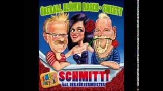 Schmitti feat. Der Bürgermeister - Überall blühen Rosen ( Mallorca Ballermann Hit )