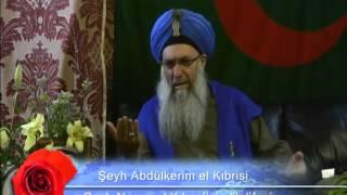 """Şeyh Abdülkerim El Kıbrısi """" Kalbinize Allah 'ın Yerine Ne Koyuyorsunuz? """" 30 Haziran 2011"""