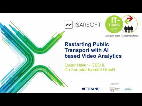 "Isarsoft Webinar - IT-Trans - ""Restarting Public Transport with AI based Video Analytics"""