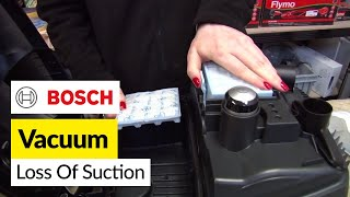 How to fix loss of suction in Bosch vacuum cleaner