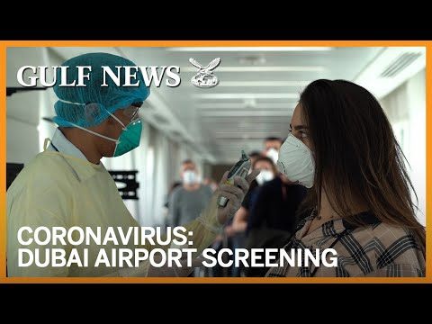 Coronavirus: Dubai International Airport procedures to combat COVID-19