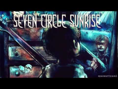 Клип Seven Circle Sunrise - After All