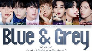 Gambar cover BTS (방탄소년단) - 'Blue & Grey' Lyrics (Color Coded_Han_Rom_Eng)
