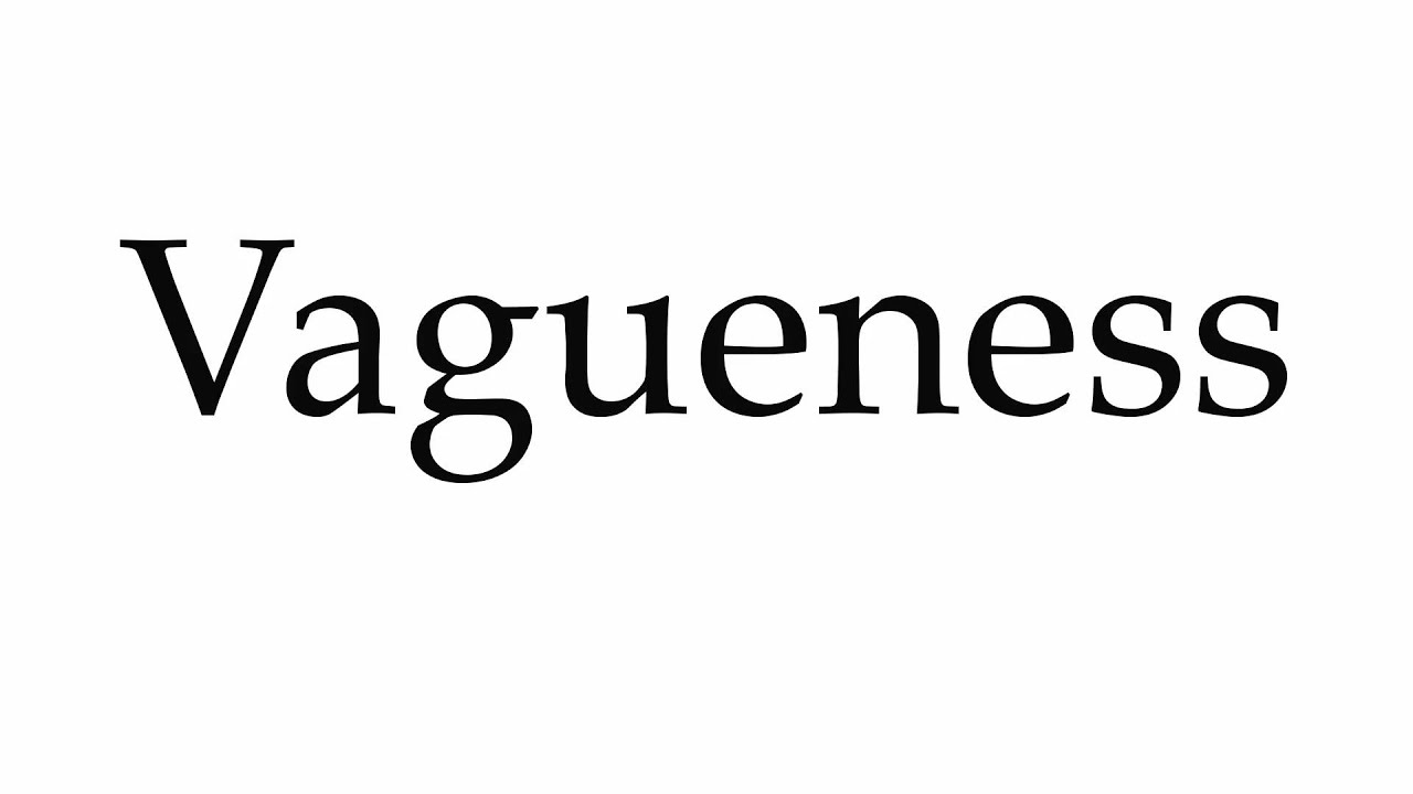How to Pronounce Vagueness - YouTube
