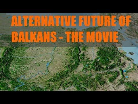 Alternative future of Balkans - THE MOVIE