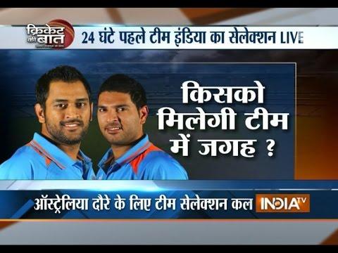 Cricket Ki Baat: Team India Selection for Australia Tour Tomorrow