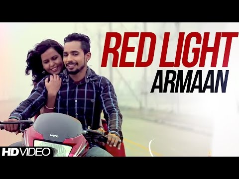 Red Light   Armaan  [ Official Video ] Anand Music