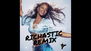 Beyonce ft. Sean Paul - Baby Boy (Richastic Remix)
