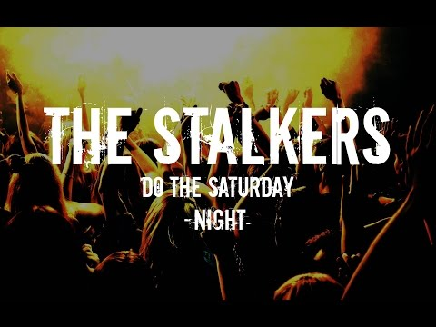 The Stalkers - Do the saturday night
