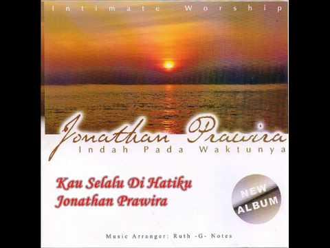 Kau Selalu Di Hatiku - Jonathan Prawira (2005)
