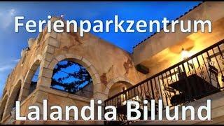 Ferienparkzentrum Lalandia Billund/Dänemark