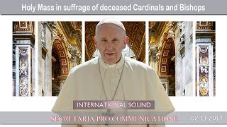 2017.11.03 - Holy Mass in suffrage of deceased Cardinals and Bishops