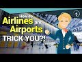 5 ways you are MANIPULATED by the airports and airlines!