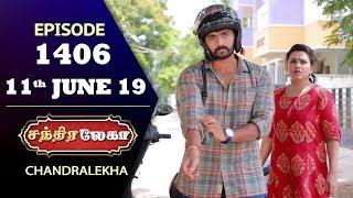 CHANDRALEKHA Serial | Episode 1406 | 11th June 2019 | Shwetha | Dhanush | Nagasri |Saregama TVShows