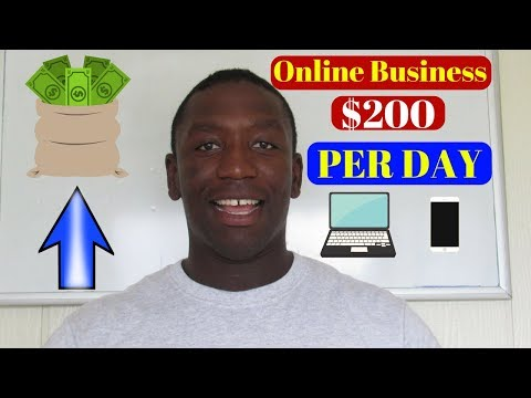 How To Create An Online Business That Makes $200 PER DAY