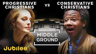 Liberal Christians vs Conservative Christians | Middle Ground