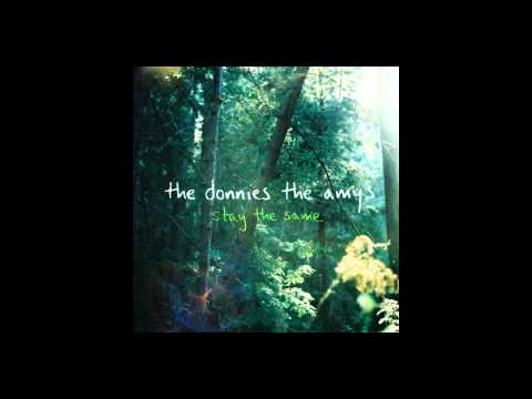 The Donnies The Amys  - Stay the Same (Full album)