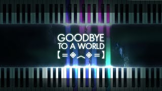 Porter Robinson - Goodbye To A World (LyricWulf Piano Version)