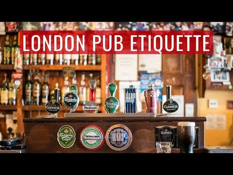 What To Know Before Visiting A London Pub | UK Pub Etiquette
