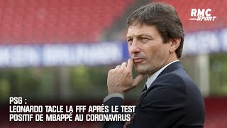 PSG : Leonardo tacle la FFF après le test positif de Mbappé au coronavirus