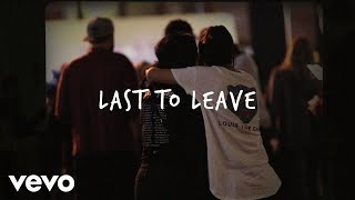 Louis The Child - Last To Leave ft. Caroline Ailin