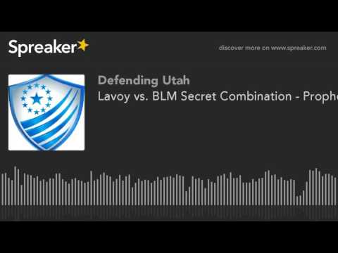 Lavoy vs. BLM Secret Combination - Prophets and Constitution - Federal Sedition vs. Constitution