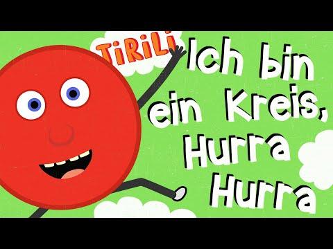Kinderlied Formen   Ich Bin Ein Kreis, Hurra !    TiRiLi - Kinderlieder