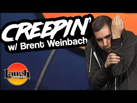 How To Creep | Brent Weinbach LIVE at the Laugh Factory