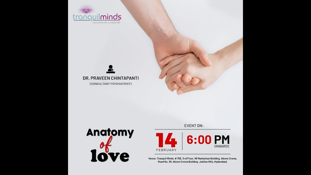 Anatomy Of Love by Dr. Praveen Chintapanti - YouTube