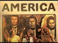 America ~ Never Found The Time