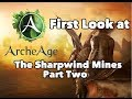 First look at ArcheAge: First Instance - The Sharpwind Mines Part Two