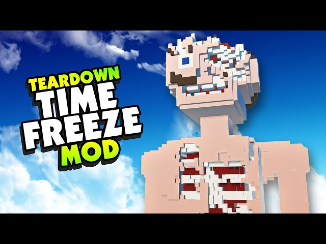 FREEZE TIME and Cause MASSIVE HUMAN DESTRUCTION - Teardown Mods