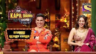 Akshay ने Crack किया Kiara पे Silly Joke! | The Kapil Sharma Show | Sitaare