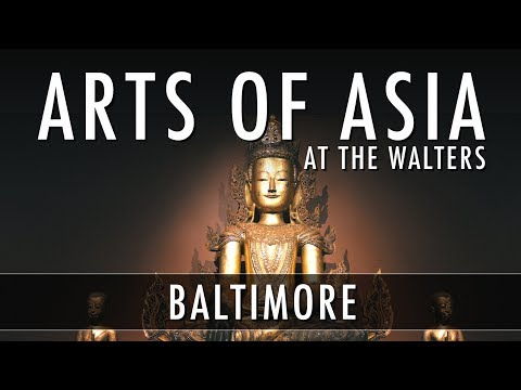Arts of Asia at the Walters Art Museum - Baltimore