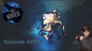 Edge of Nowhere VR - Reis dich zusammen! - #005 - [Deutsch] [HD+] [Oculus Rift]