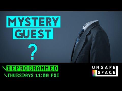 Deprogrammed: Mystery Guest