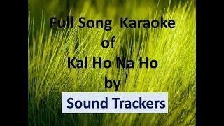 Kal ho na ho Karaoke || Full Song Karaoke || Best Quality