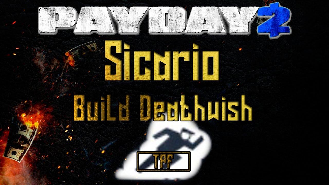 Deathwish Payday  Build